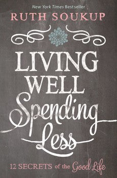 Living Well Spending Less