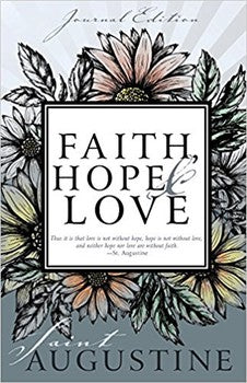 Faith,  Hope,  & Love - Journal Edition