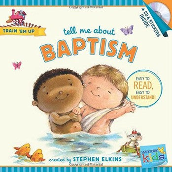 Tell Me About Baptism