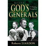 God's Generals: The Healing Evangelists