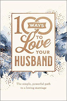 100 Ways to Love Your Husband Deluxe Edition