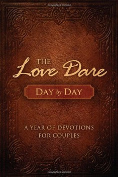 The Love Dare: Day by Day