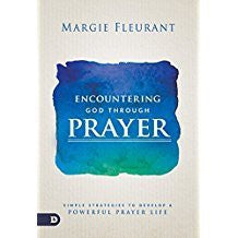 Encountering God Through Prayer