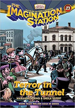 The Imagination Station #23: Terror in the Tunnel
