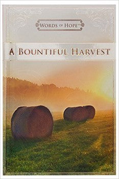 Words of Hope: A Bountiful Harvest