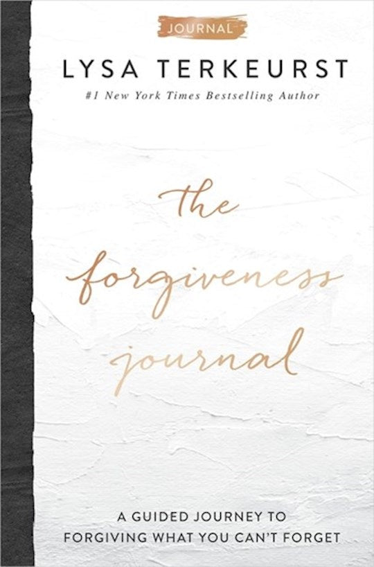 The Forgiveness Journal:  A Guided Journey