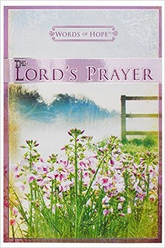 Words of Hope: The Lord's Prayer
