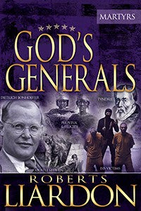 God's Generals #6: The Martyrs (Hardcover)