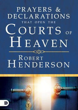 Prayers & Declarations That Open The Courts of Heaven (Hardcover)