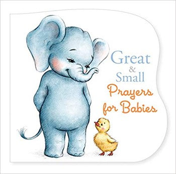 Great & Small Prayers for Babies