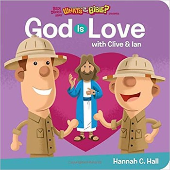 What's in the Bible - God is Love