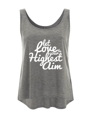 Let Love Be Your Highest Aim TUNIC