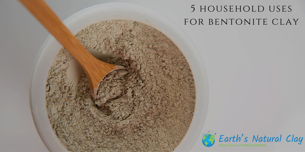 5 Household Uses For Bentonite Clay