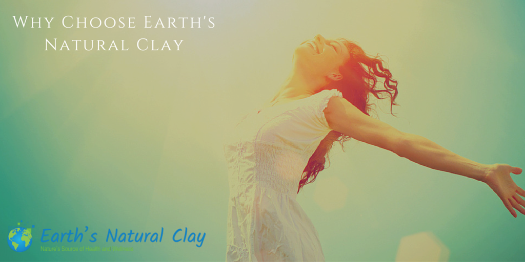 Why Choose Earth's Natural Clay