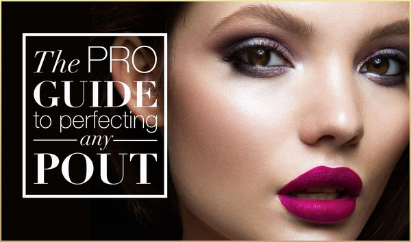 The PRO Guide to Perfecting Any Pout