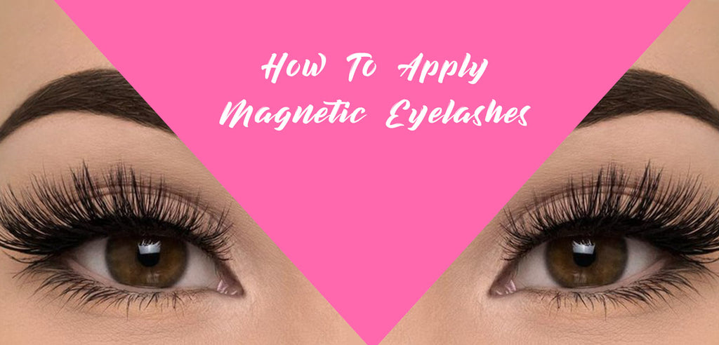 How To Apply Magnetic Lashes In 4 Easy Steps Camera Ready Cosmetics