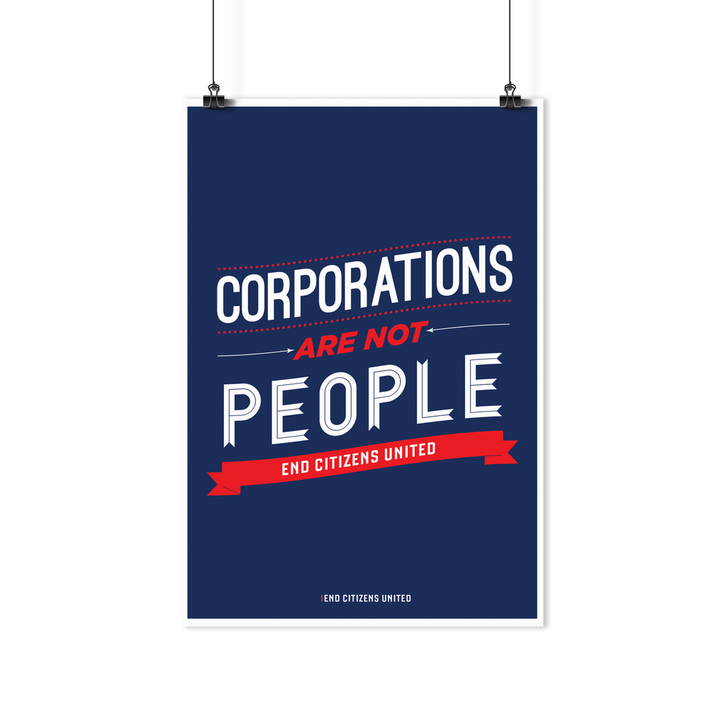 Corporations are NOT People Poster