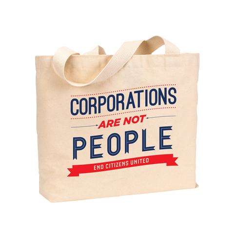Corporations are NOT People Tote