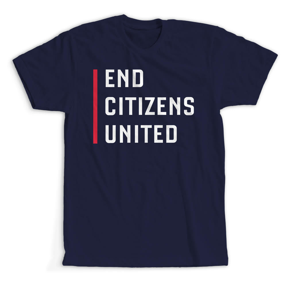 Official End Citizens United T-Shirt