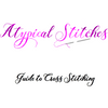 The Atypical Stitches Cross Stitching Guide