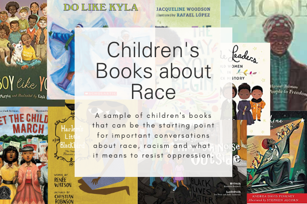Children's books about race, racism and resistance.