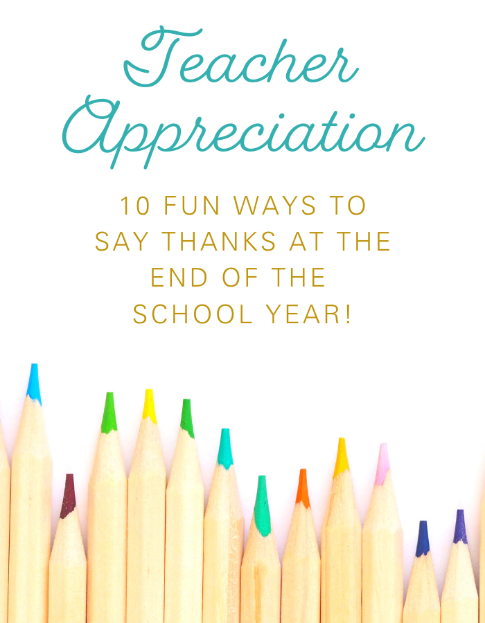 10 fun ways to say thanks to your teacher!