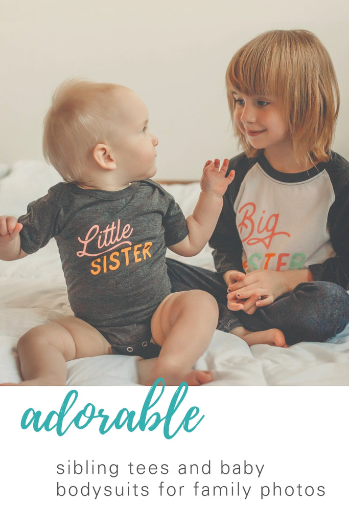 Cute baby bodysuits and t-shirts for your family photos