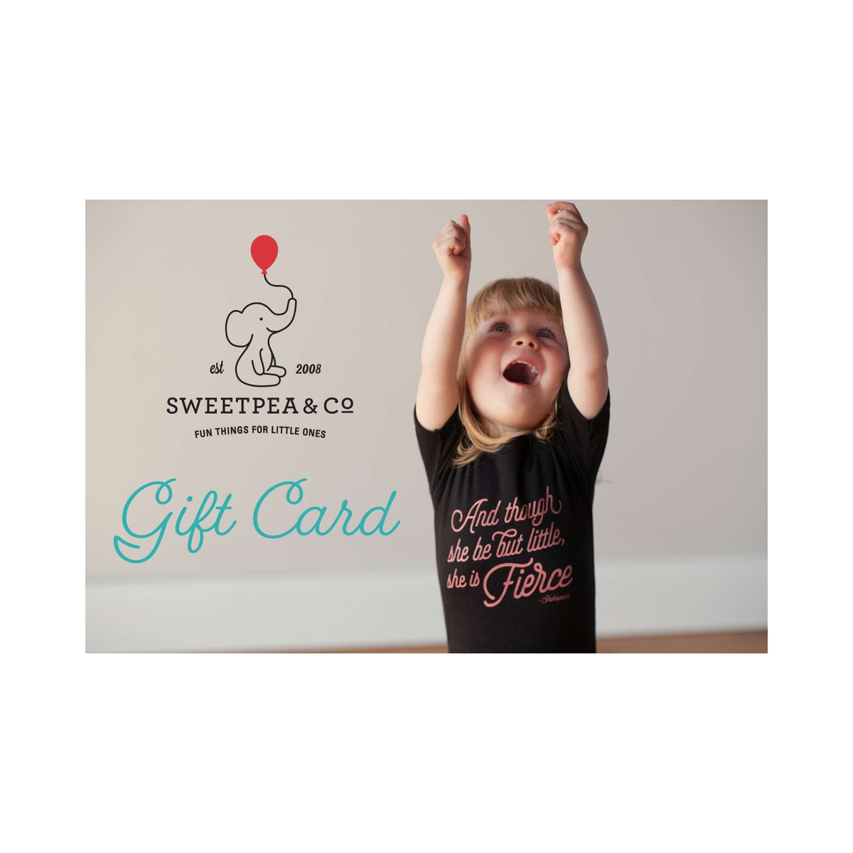 Sweetpea and Co. Gift Card - Sweetpea and Co.