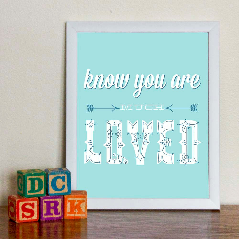 Know You Are Much Loved Art Print - wholesale - Sweetpea and Co.