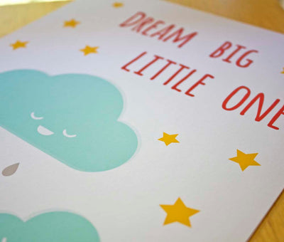 Dream Big Little One Art Print - Sweetpea and Co.