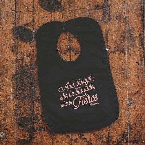 She is Fierce Baby Bib - Sweetpea and Co.