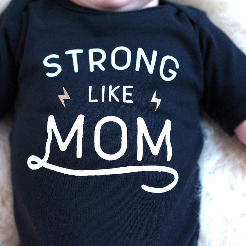 Strong Like Mom Bodysuit - Wholesale - Sweetpea and Co.