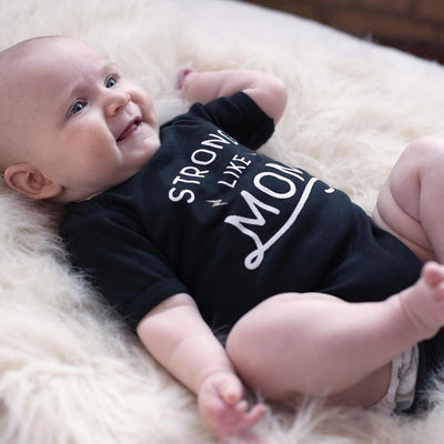 Strong Like Mom Baby Bodysuit - Sweetpea and Co.