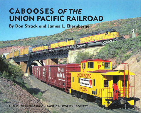 Cabooses of the Union Pacific