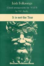 It is not the Tear  - Sheetmusic - T.C. Kelly