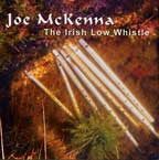 The Irish Low Whistle - Joe McKenna