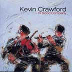 In Good Company - Kevin Crawford