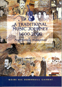 A Traditional Music Journey 1600-2000 - Maire Garvey