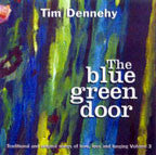 The Blue Green Door - Tim Dennehy