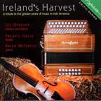 Ireland's Harvest - Joe Derrane, Frankie Gavin, Brian McGrath