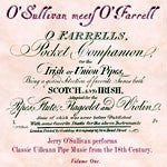 O'Sullivan Meets O'Farrell - Volume one