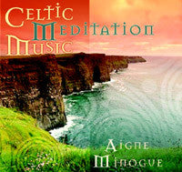 Celtic Meditation Music - Aine Minogue