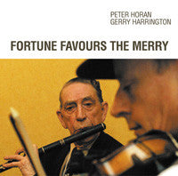 Fortune Favours the Merry - Peter Horan & Gerry Harrington