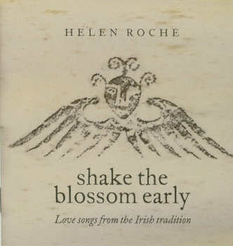 Shake The Blossom Early - Helen Roche
