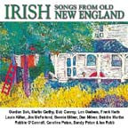 Irish Songs from Old New England - various