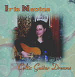 Celtic Guitar Dreams - Iris Nevins
