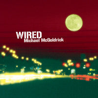 Wired - Michael McGoldrick