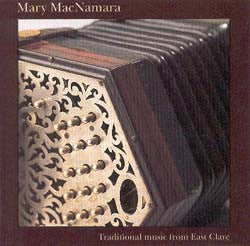 Mary MacNamara - Traditional Concertina Music from East Clare