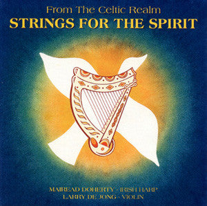 From The Celtic Realm: Strings For The Spirit