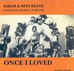 Once I Loved - Sarah & Rita Keane